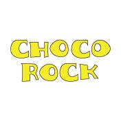 CHOCO ROCK